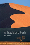 A Trackless Path